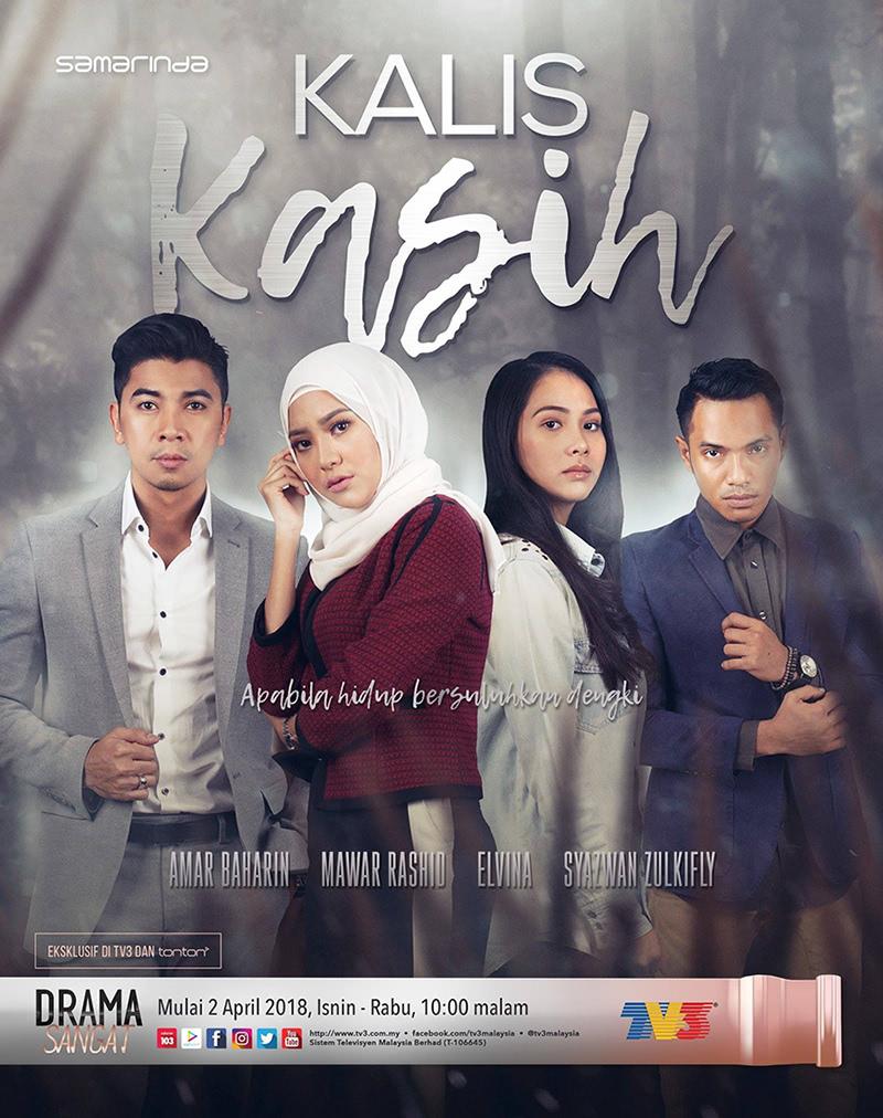 Drama Kalis Kasih (2018) TV3