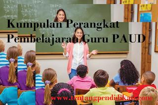 Kumpulan Perangkat Pembelajaran Guru PAUD