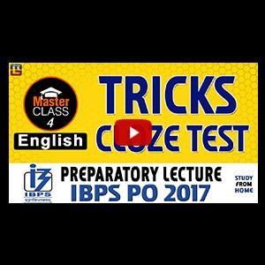 Master Class | Tricks | Cloze Test | English | Preparatory Lecture 4 | IBPS PO 2017