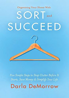 Organizing Your Home with SORT and SUCCEED - a book by Darla DeMorrow