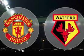 Manchester United - Watford Canli Maç İzle 30 Mart 2019