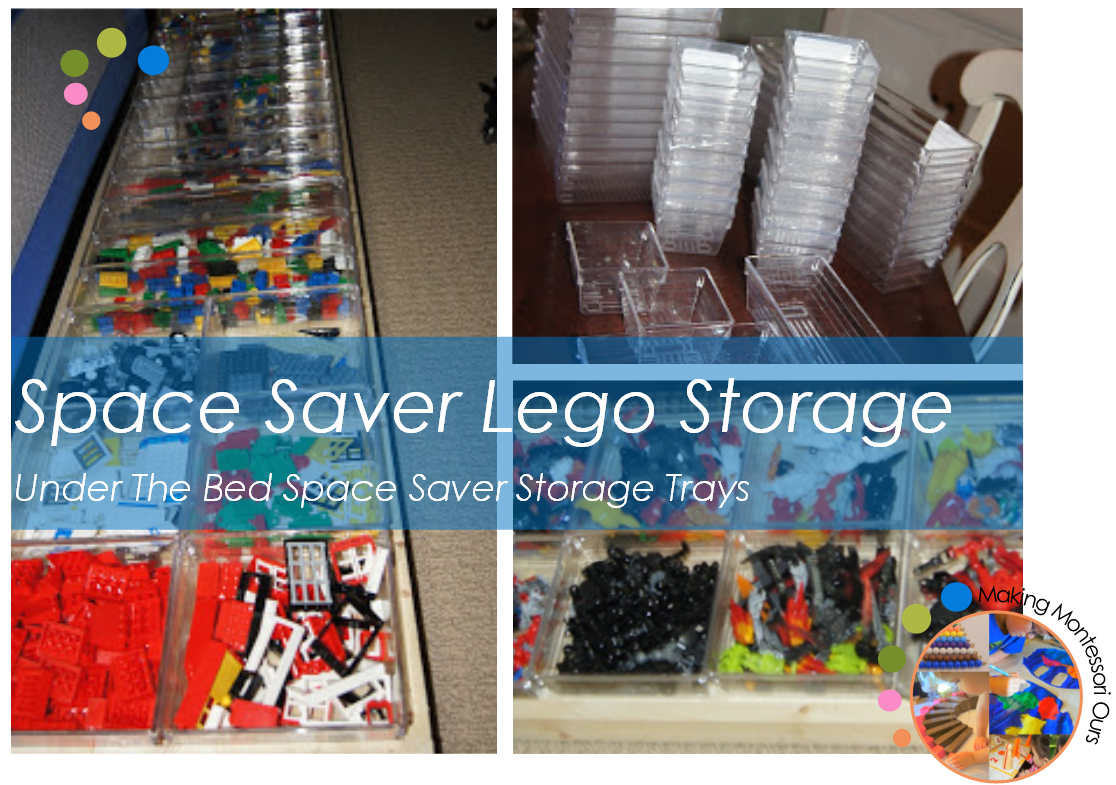 Space Saver Lego Storage Under The Bed Storage Trays Quot Making Montessori Ours Quot