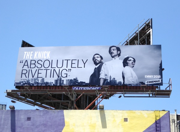 The Knick season 2 HBO Emmy 2016 FYC billboard