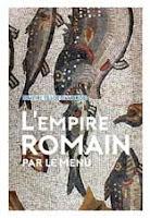 L'Empire romain par le menu