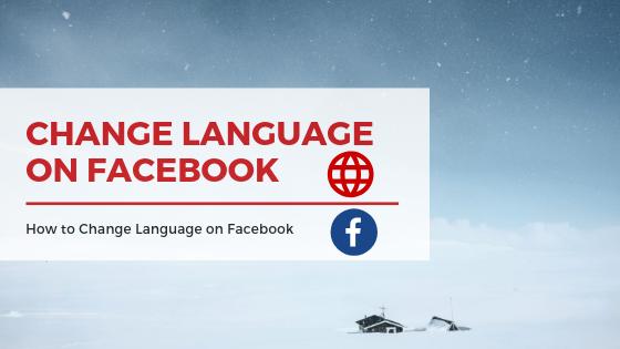 Change Language In Facebook<br/>