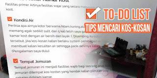 Tips Mencari Kost Kosan Mahasiswa Karyawan Kerja - To Do List