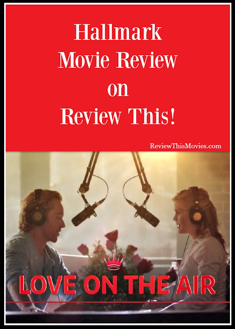 Love on the Air Hallmark Movie Review