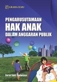 Pengarusutamaan Hak Anak dalam Anggaran Publik