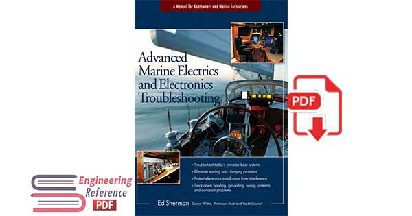 Advanced Marine Electrics and Electronics Troubleshooting: A Manual for Boatowners and Marine Technicians by Ed Sherman