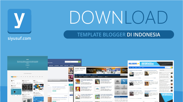 4 Situs Download Template Blogger di Indonesia
