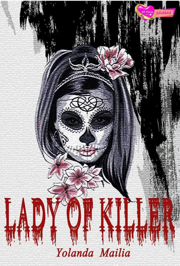 Novel : Lady of Killer