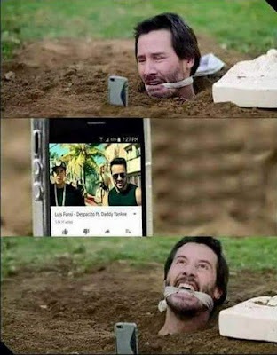 Keanu Reeves, enterrado, despacito, tortura