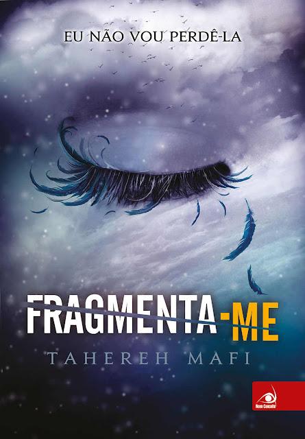 Fragmenta-me Tahereh Mafi