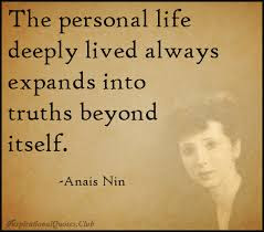 jack handy quotes: the personal life deeply lived always expands into truths beyond itself.