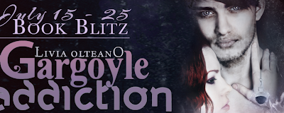 Book Blitz: Gargoyle Addiction by Livia Olteano + Giveaway