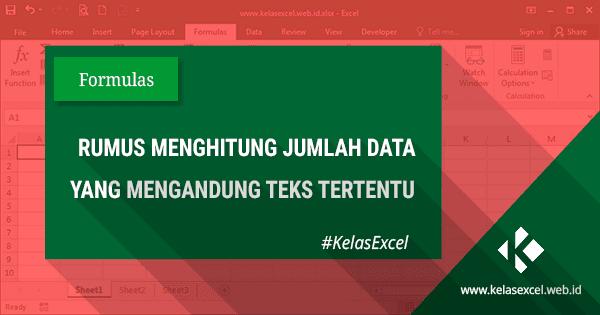 Cara Menghitung Sel Yang Mengandung Teks Tertentu Pada Microsoft Excel
