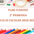 PLANEACIÓN FEBRERO 2° PRIMARIA CICLO ESCOLAR 2018-2019