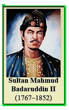 Biografi Para Pahlawan: Sultan Mahmud Badaruddin II