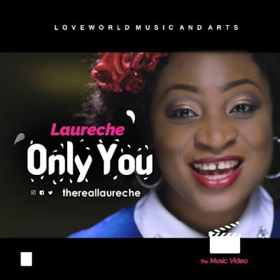 [Video] Laureche – Only You
