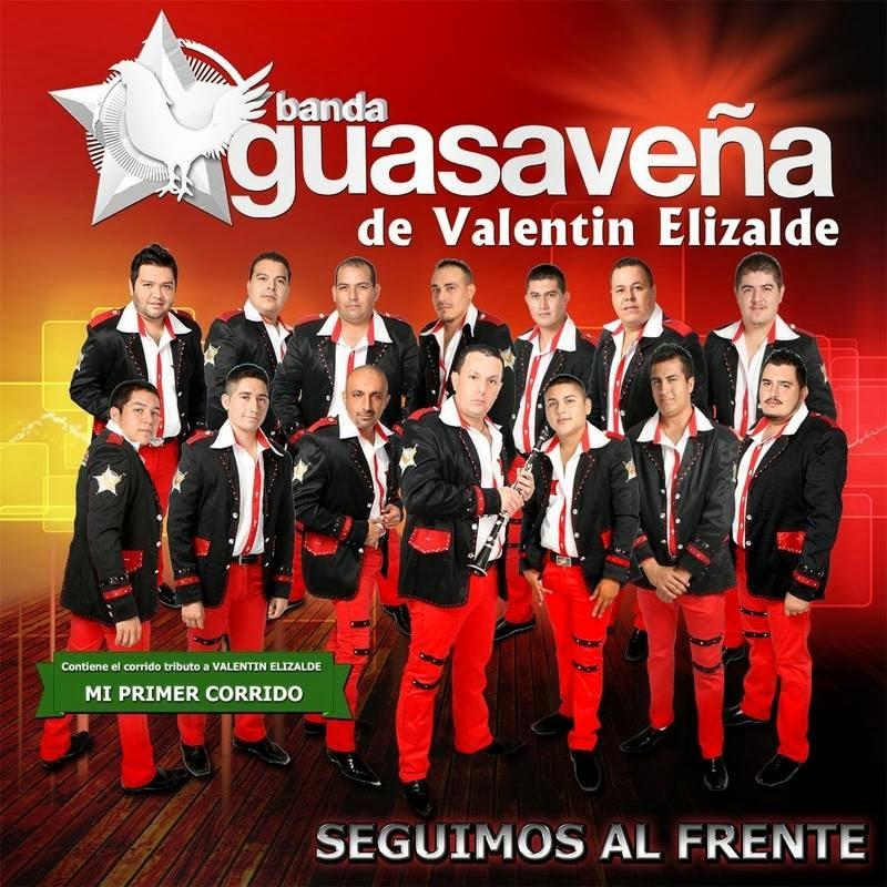 Banda Guasaveña de Valentin Elizalde - Seguimos Al Frente (Album 2014)