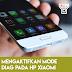 Mengaktifkan Mode Diag Pada HP Xiaomi (Qualcomm)