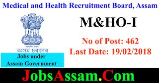 Medical and Health Recruitment Board, Assam - 462 Posts - M&HO-I