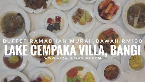 Buffet Ramadhan Murah Bawah RM100 Di Lake Cempaka Villa, Bangi