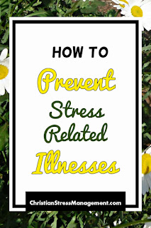 How to prevent stress related illnesses