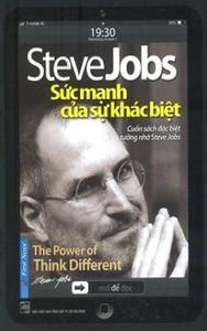 Steve Jobs - Sức Mạnh Của Sự Khác Biệt - Steve Jobs