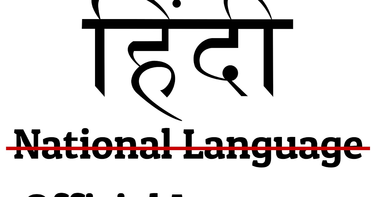 Hindi is Not the National Language but Official Language of India