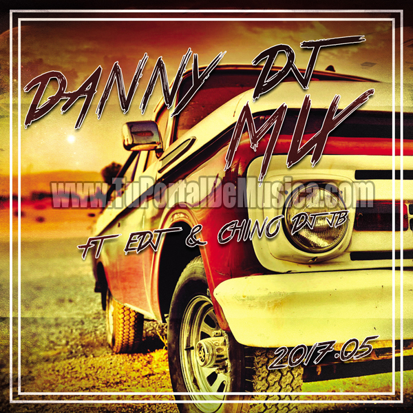 Danny Dj Mix Ft. Edj Ft. Chino DJ JB Vol. 5 (2017)