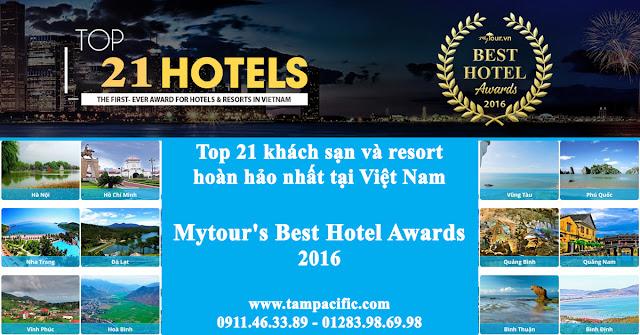 Top 21 khách sạn và resort hoàn hảo nhất tại Việt Nam theo Mytour 2016