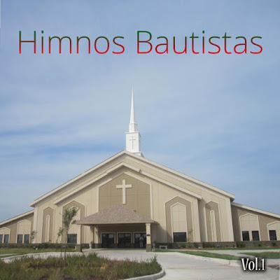 Varios Intérpretes-Himnos Bautistas-Vol 1-