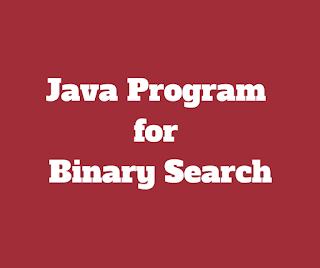 Java Program for BinarySearch