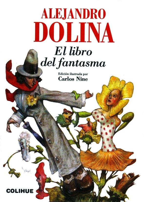 """Literatura +1: """"El libro del fantasma"""", de Alejandro Dolina"""