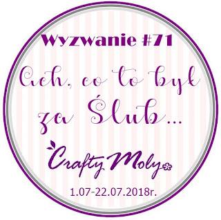 http://craftymoly.blogspot.com/2018/06/wyzwanie-71-ach-co-to-by-za-slub.html
