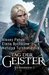 [Rezension] Die Beschwörer 1: Tag der Geister – Alexey Pehov, Elena Bychkova & Natalya Turchaninova