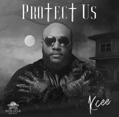 Download Audio | Kcee - Protect us