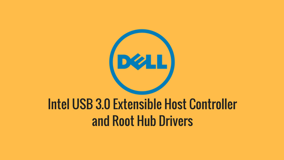 Intel USB 3.0 Extensible Host Controller and Root Hub Drivers