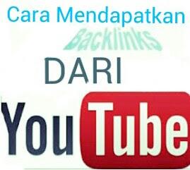 Cara mendapatkan Backlink dari youtube