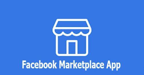 Facebook Marketplace App – Facebook Business Near Me   How to Use Facebook Marketplace App