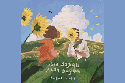 Lirik Lagu Indah Bagimu, Indah Bagiku, Bagas Zaki