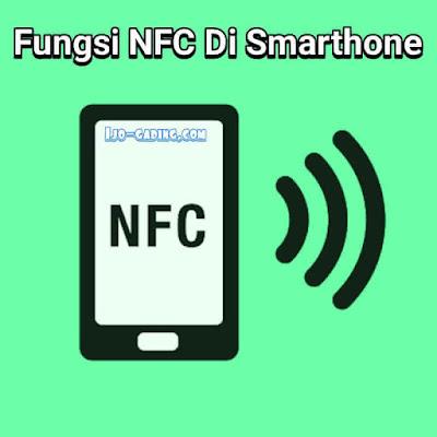 Wajib banget jikalau anda mempunyai smartphone maka harus menjadi smartuser juga Fungsi Dan Manfaat Fitur NFC Di Smartphone (Wajib tahu)