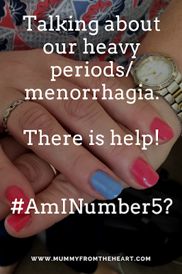#AmINumber5, heavy periods, womens problems, getting help, health, menstration, menorrhagia