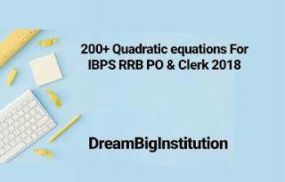 Quadratic equation problems for Bank PO: Download Now