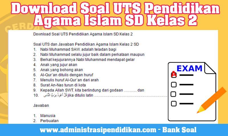 Download Soal UTS Pendidikan Agama Islam SD Kelas 2