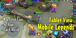 Cara Mengubah Map Mobile Legends Ke Tampilan Tablet