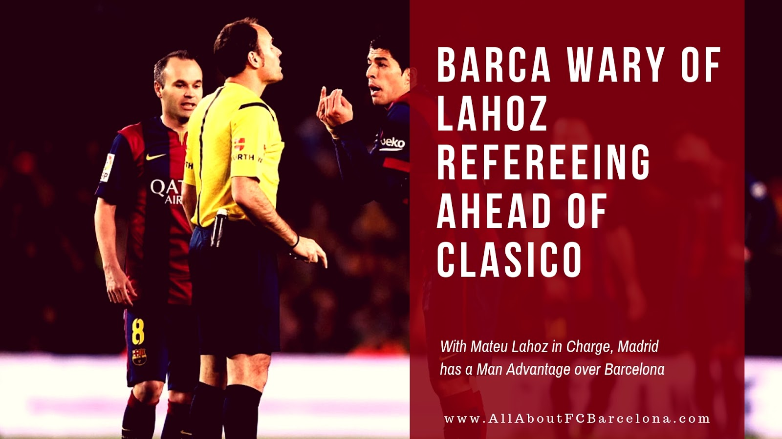 With Mateu Lahoz in Charge, Madrid has a Man Advantage over Barcelona!