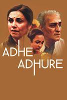 Adhe Adhure 2017 Full Hindi Movie Download & Watch