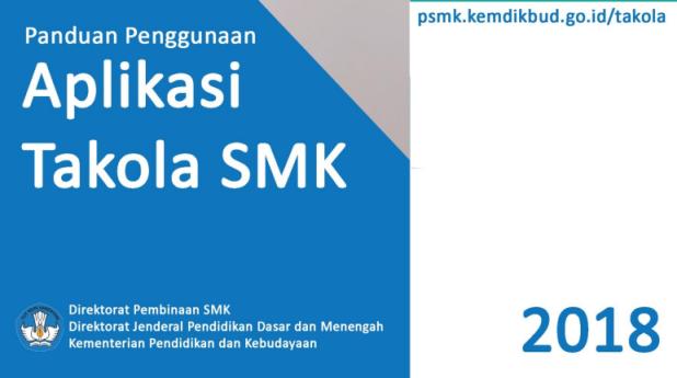 PANDUAN APLIKASI TAKOLA (TATA KELOLA) SMK TAHUN 2018